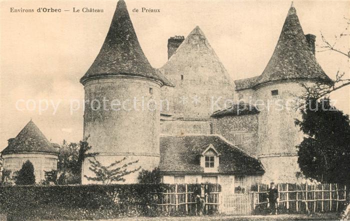 Orbec Chateau de Preaux Schloss Orbec