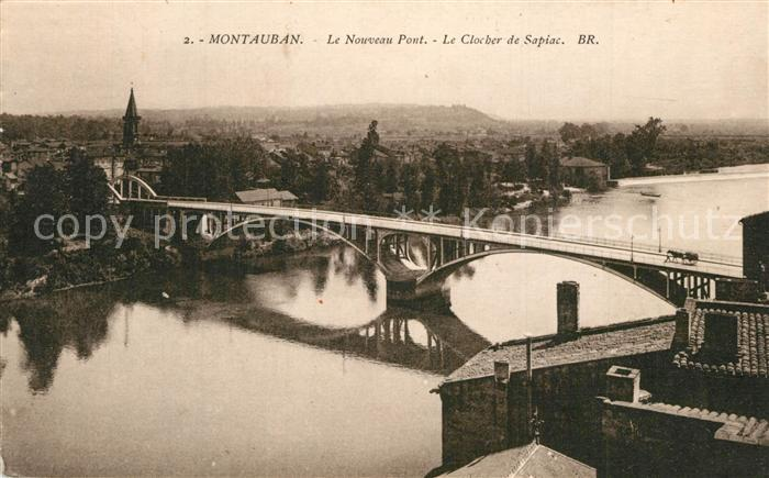 Montauban_Tarn et Garonne Nouveau Pont Clocher de Sapiac