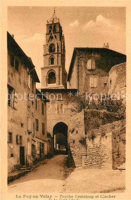 Le_Puy en Velay Porche Grateloup Clocher de la Cathedrale  Le_Puy en Velay