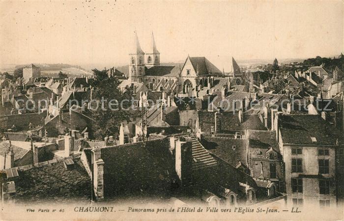 AK / Ansichtskarte Chaumont_Haute Marne Panorama pris de l Hotel de Ville vers l Eglise Saint Jean Chaumont Haute Marne