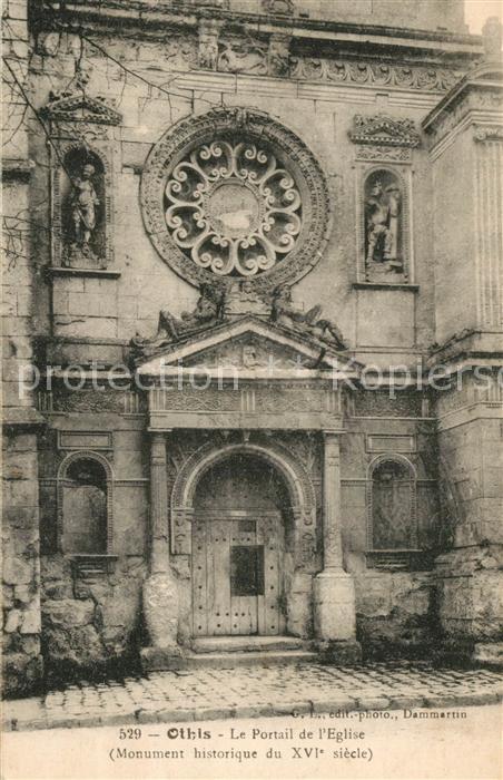 AK / Ansichtskarte Othis Portail de l eglise Monument historique XVIe siecle Othis