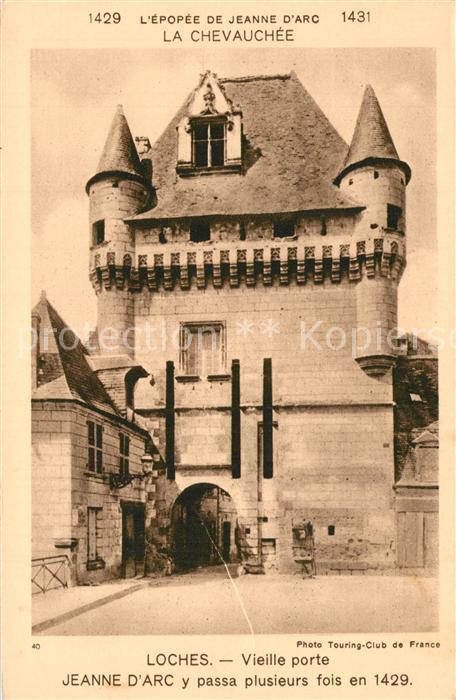 AK / Ansichtskarte Loches_Indre_et_Loire Vieille porte La Chevauchee de Jeanne d Arc Loches_Indre_et_Loire
