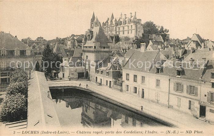 AK / Ansichtskarte Loches_Indre_et_Loire Chateau royal Monument historique Porte des Cordeliers Loches_Indre_et_Loire