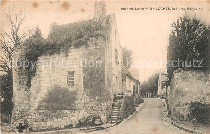 AK / Ansichtskarte Loches_Indre_et_Loire La Porte Poitevine Loches_Indre_et_Loire