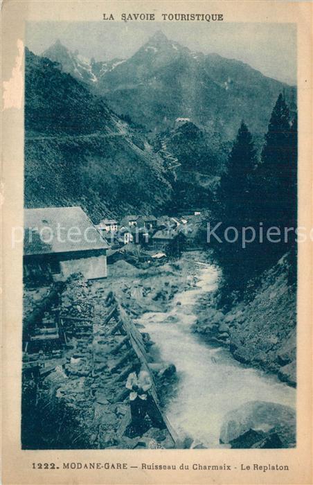 AK / Ansichtskarte Modane Ruisseau du Charmaix et le Replaton Modane