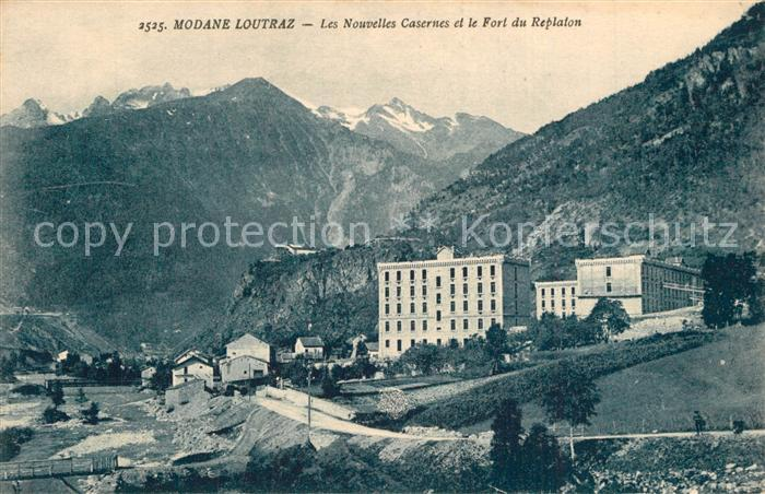 AK / Ansichtskarte Loutraz_Modane Nouvelles Casernes et Fort du Replaton Alpes Loutraz Modane