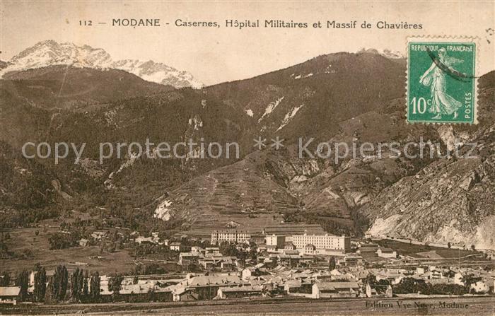 AK / Ansichtskarte Modane Casernes Hopital Militaires et Massif de Chavieres Alpes Modane