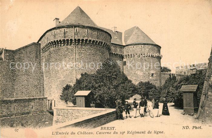 AK / Ansichtskarte Brest_Finistere Entree du Chateau Caserne du 19e Regiment de ligne Brest_Finistere