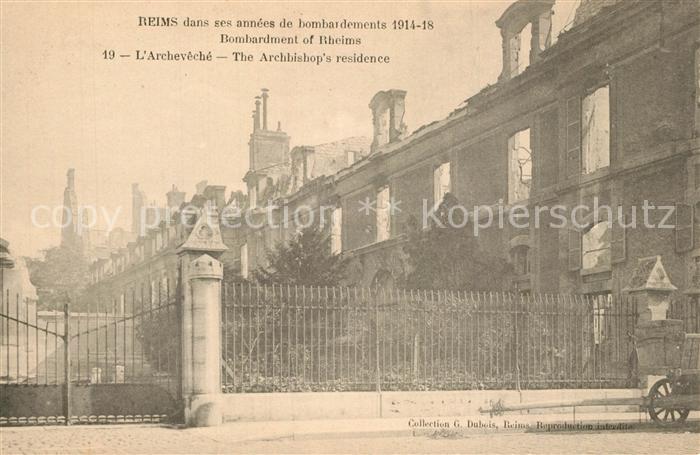 AK / Ansichtskarte Reims_Champagne_Ardenne Bombardment Archeveche  Reims_Champagne_Ardenne