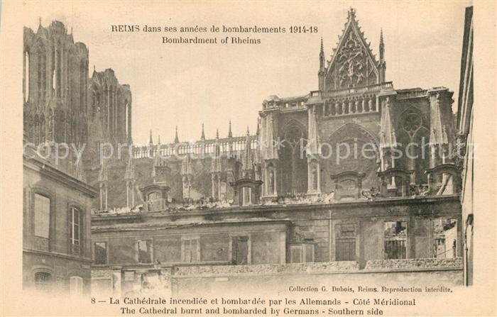AK / Ansichtskarte Reims_Champagne_Ardenne Bombardment Cathedrale incendiee par les Allemands  Reims_Champagne_Ardenne