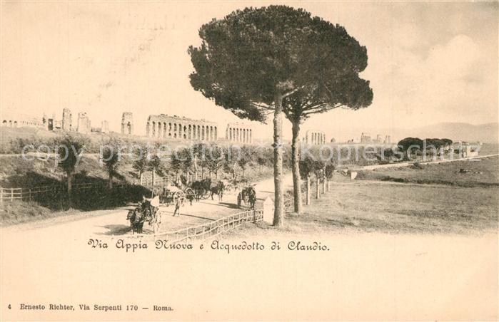 AK / Ansichtskarte Roma_Rom Via Appia Nuova Acquedotto di Claudio  Roma_Rom