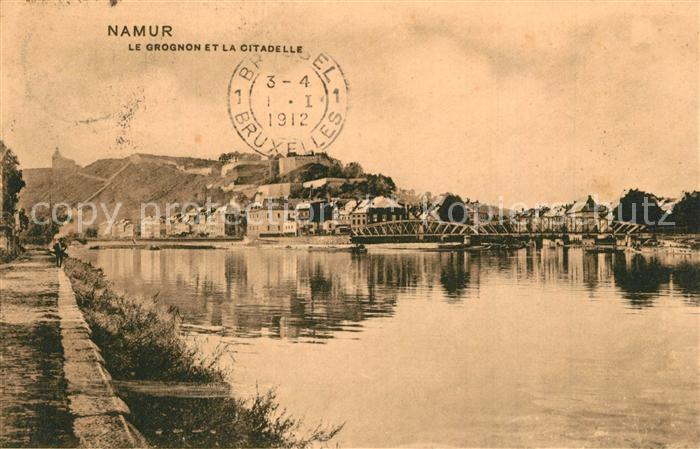 AK / Ansichtskarte Namur_sur_Meuse Grognon Citadelle Namur_sur_Meuse