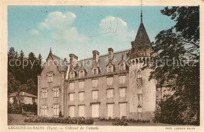 AK / Ansichtskarte Lacaune_les_Bains Chateau de Calmels  Lacaune_les_Bains