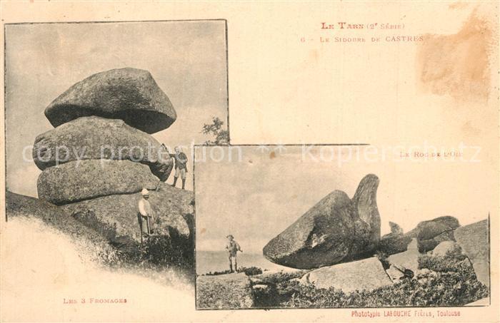 AK / Ansichtskarte Castres_Tarn Sidobre Roc de l Oie Les 3 Fromages  Castres_Tarn