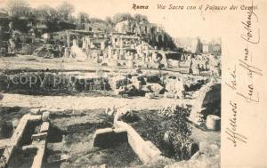 AK / Ansichtskarte Roma_Rom Via Sacra Palazzo dei Cesari Roma_Rom