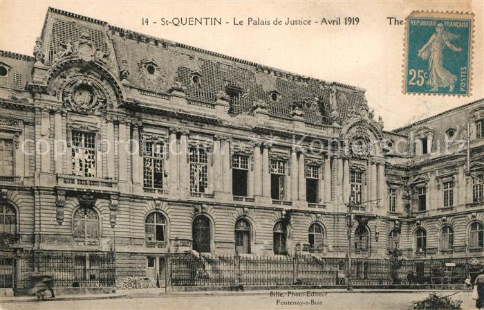 AK / Ansichtskarte Saint Quentin_Aisne Palais de Justice  Saint Quentin Aisne
