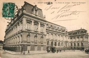 AK / Ansichtskarte Saint Quentin_Aisne Palais de Justice Palais de Fervaques  Saint Quentin Aisne