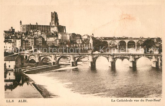 AK / Ansichtskarte Albi_Tarn La Cathedrale vue du pont neuf Albi_Tarn