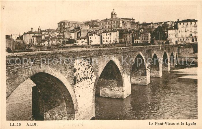 AK / Ansichtskarte Albi_Tarn Le vieux pont et le lycee Albi_Tarn