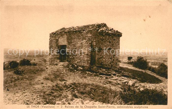 AK / Ansichtskarte Le_Thor Ruines de la Chapelle Saint Pierre Le_Thor