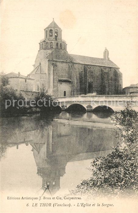 AK / Ansichtskarte Le_Thor Eglise Pont sur la Sorgue Le_Thor