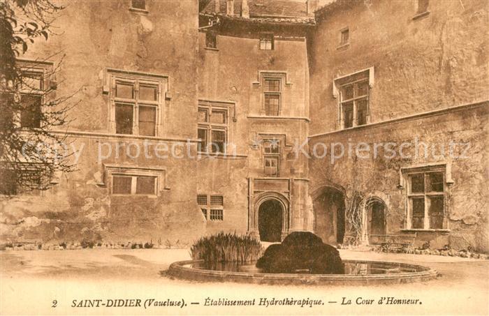 AK / Ansichtskarte Saint Didier_Vaucluse Etablissement Hydrotherapique Cour d Honneur Saint Didier Vaucluse