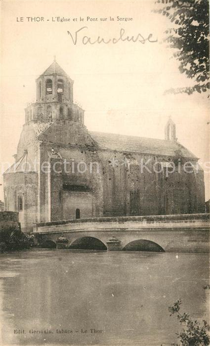 AK / Ansichtskarte Le_Thor Eglise et le Pont sur la Sorgue Le_Thor