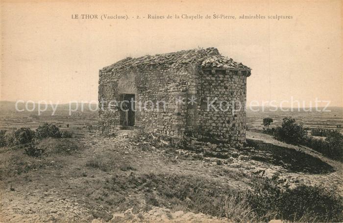 AK / Ansichtskarte Le_Thor Ruines de la Chapelle de Saint Pierre Le_Thor