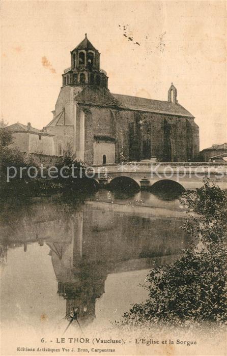 AK / Ansichtskarte Le_Thor Eglise et pont sur la Sorgue Le_Thor