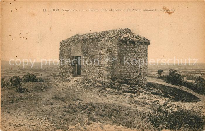 AK / Ansichtskarte Le_Thor Ruines de la Chapelle de Saint Piere Le_Thor