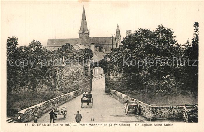AK / Ansichtskarte Guerande Porte Vannetaise XIVe siecle Collegiale Saint Aubin Guerande