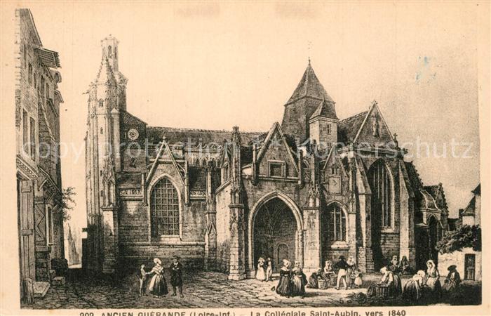 AK / Ansichtskarte Guerande Eglise collegiale Saint Aubin vers 1840 Dessin Kuenstlerkarte Guerande