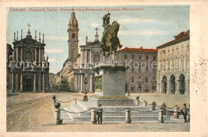 AK / Ansichtskarte Torino Piazza S. Carlo Monumento a Emanuele Filiberto  Torino