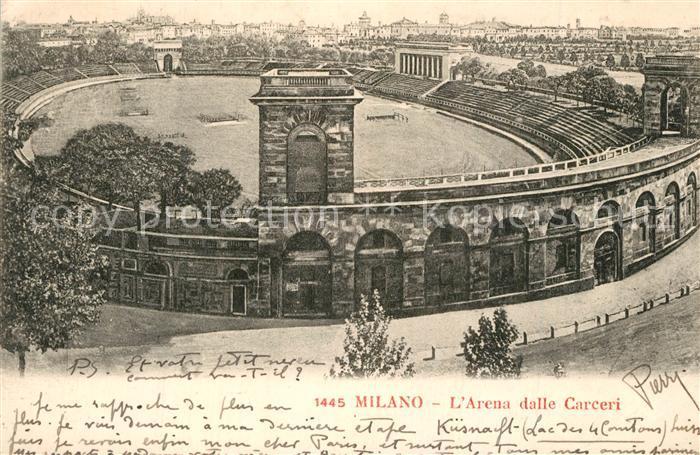 AK / Ansichtskarte Milano Arena dalle Carceri Milano