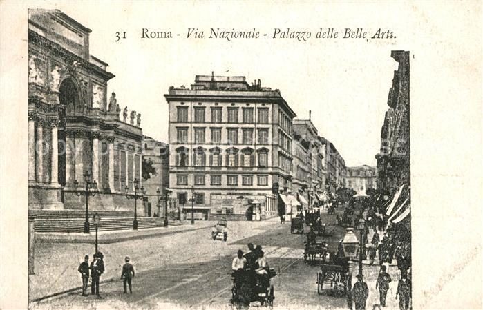 AK / Ansichtskarte Roma_Rom Via Nazionale Palazzo delle Belle Arti Roma_Rom