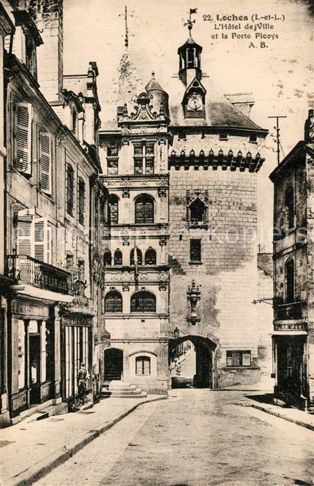 AK / Ansichtskarte Loches_Indre_et_Loire Hotel de Ville et Porte Picoys Loches_Indre_et_Loire