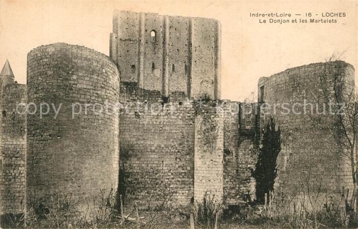AK / Ansichtskarte Loches_Indre_et_Loire Ruines Le Donjon et les Martelets Loches_Indre_et_Loire