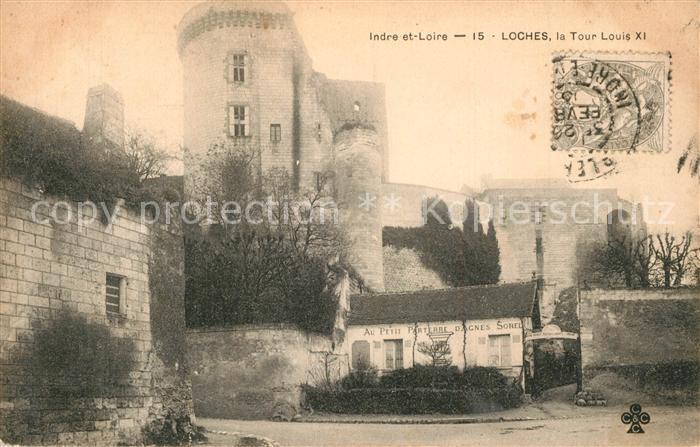 AK / Ansichtskarte Loches_Indre_et_Loire Tour Louis XI Loches_Indre_et_Loire