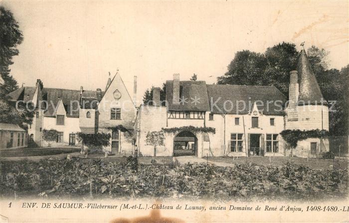 AK / Ansichtskarte Villebernier Chateau de Launay ancien domaine de Rene d Anjou 15e siecle Villebernier