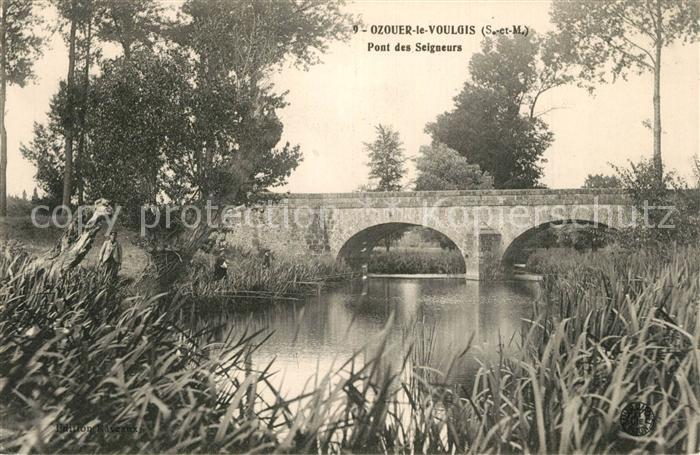 AK / Ansichtskarte Ozouer le Voulgis Pont des Seigneurs Ozouer le Voulgis