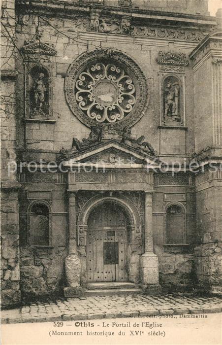 AK / Ansichtskarte Othis Portail de l eglise Monument historique du XVIe siecle Othis