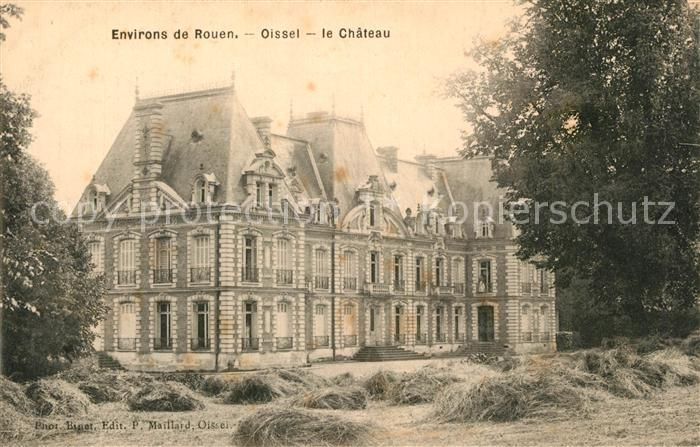 AK / Ansichtskarte Oissel Chateau Schloss Oissel