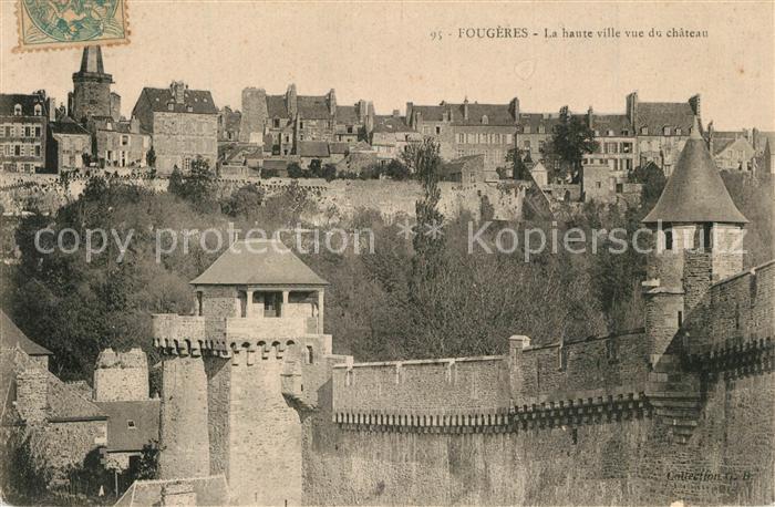 AK / Ansichtskarte Fougeres La haute ville vue du chateau Fougeres