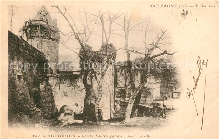 AK / Ansichtskarte Fougeres Porte Saint Sulpice Entree de la ville Fougeres