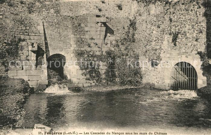 AK / Ansichtskarte Fougeres Cascades du Nancon sous les murs du chateau Fougeres