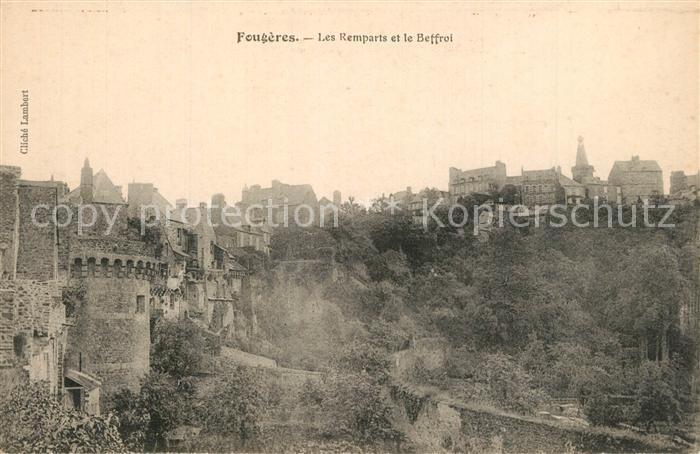 AK / Ansichtskarte Fougeres Les remparts et le Beffroi Chateau Fougeres