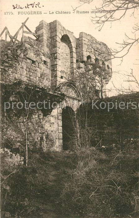 AK / Ansichtskarte Fougeres Chateau Ruines interieures Fougeres