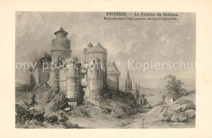 AK / Ansichtskarte Fougeres La Poterne du Chateau Gravure de Ciceri 19e siecle Collection du Syndicat d initiatives Cliche A.D. No. 234 Fougeres
