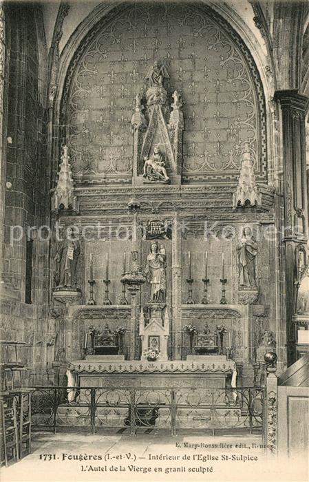 AK / Ansichtskarte Fougeres Interieur de l Eglise Saint Sulpice Autel de la Vierge en granit sculpte Fougeres 0