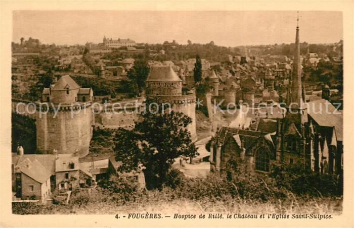 AK / Ansichtskarte Fougeres Hospice de Rille Chateau Eglise Saint Sulpice Fougeres